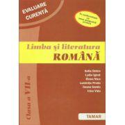 Limba si literatura romana. Evaluare curenta. Clasa a VII-a