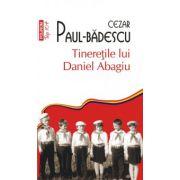 Tineretile lui Daniel Abagiu
