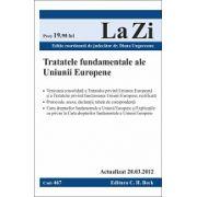 Tratatele fundamentele ale Uniunii Europene actualizat la 20.03.2012