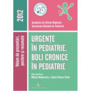 URGENTE IN PEDIATRIE. BOLI CRONICE IN PEDIATRIE - 2012
