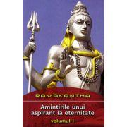 Amintirile unui aspirant la eternitate - Vol. 1