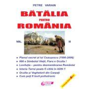 Batalia pentru România - vol. II