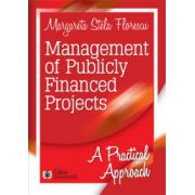 Management of Publicly Financed Projects. A practical approach