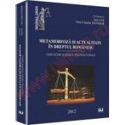 Metamorfoza si actualitate in dreptul romanesc
