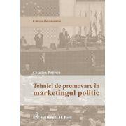 Tehnici de promovare in marketingul politic, Editia 1