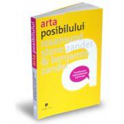 Arta posibilului Transformarea vieții profesionale și personale