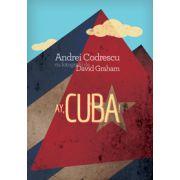 Ay, Cuba! O călătorie socio-erotică