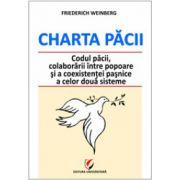 Charta Păcii - Codul păcii, colaborării între popoare şi a coexistenţei paşnice a celor două sisteme