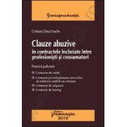 Clauze abuzive in contractele incheiate intre profesionisti si consumatori
