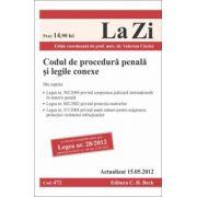 Codul de procedura penala si legile conexe ed. a 6-a (actualizat 15.05.2012)
