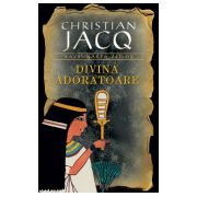 Divina Adoratoare (vol.2 seria Razbunarea zeilor )