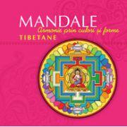 Mandale tibetane: Armonie prin culori şi forme