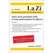 Noul Cod de procedura civila si Legea pentru punerea in aplicare (actualizata la data de 05.06.2012).