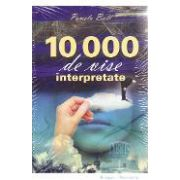 10000 vise interpretate