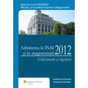 Admiterea la INM și în magistratură 2012
