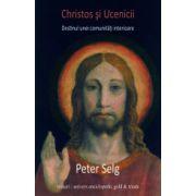 Christos şi Ucenicii. Destinul unei comunitati interioare