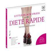 Diete rapide – The little black dress Cum să încapi din nou în rochia de seară preferată