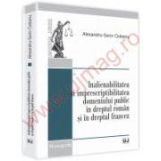 Inalienabilitatea si imprescriptibilitatea domeniului public in dreptul roman si in dreptul francez