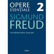 Opere Esentiale, vol. 2 - Interpretarea viselor