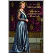 Patrie şi Destin Principesa Mostenitoare a Romaniei