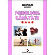 Psihologia sanatatii - Abordari aplicate - Vol. IV- Relatiile interumane si sanatatea:Modele si practici