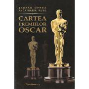 Cartea premiilor Oscar - Date, comentarii, profiluri si 1822 de ilustratii, Editia a III-a revazuta si actualizata