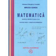 Matematica manual pentru clasa a X-a, Trunchi comun + Curriculum diferentiat (TD + CD)