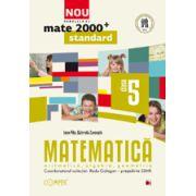 Mate 2012 Standard MATEMATICA. ARITMETICA, ALGEBRA, GEOMETRIE. CLASA A V-A
