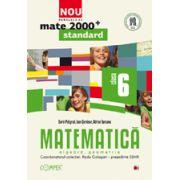 Mate 2012 Standard MATEMATICA. ALGEBRA, GEOMETRIE. CLASA A VI-A