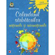 CALENDARUL SARBATORILOR NATIONALE SI INTERNATIONALE