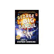George şi Big Bangul Senzaţii tari cuantice şi aventuri galactice însoţite de informaţii fascinante despre Univers