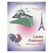 Limba franceza (L1), clasa a VIII-a