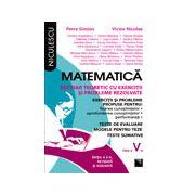 Matematica clasa a V-a. Breviar teoretic cu exercitii si probleme rezolvate