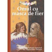 Omul cu masca de fier. Repovestire după romanul lui Alexandre Dumas