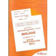 Bacalaureat 2013 Biologie clasele IX-X BIOLOGIE ANIMALA SI VEGETALA -Sinteze si teste