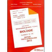 Bacalaureat 2013 Biologie clasele XI-XII  ANATOMIE SI FIZIOLOGIE UMANA SI GENETICA -Sinteze si teste