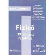 Bacalaureat - Fizica 2013. 100 variante. Enunturi si rezolvari