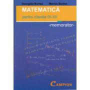 Matematica - pentru clasele IX - XII : memorator