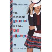 Cum să nu te laşi DUS DE NAS de o fată... SUB ACOPERIRE (FETELE GALLAGHER, vol.3) - editie de buzunar