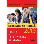 LIMBA SI LITERATURA ROMANA. EVALUARE NATIONALA 2013
