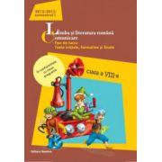 Limba şi literatura română 2013. Comunicare Clasa a VIII-a Semestrul I