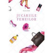 Jucariile femeilor (hardcover)