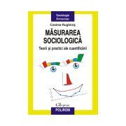 Masurarea sociologica: Teorii si practici ale cuantificarii