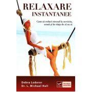 Relaxare instantanee