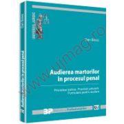 Audierea martorilor in procesul penal