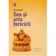 Zen si arta fericirii