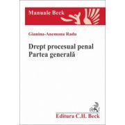 Drept procesual penal. Partea generala