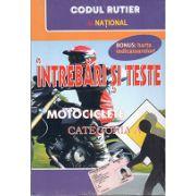 Intrebari si teste Motociclete Categoria A 2012 - 2013