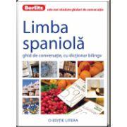 Limba Spaniola. Ghid de converstie, cu dictionar bilingv