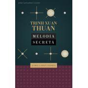 Melodia secretă: şi Omul a creat Universul